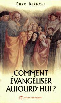 Comment évangéliser aujourd...
