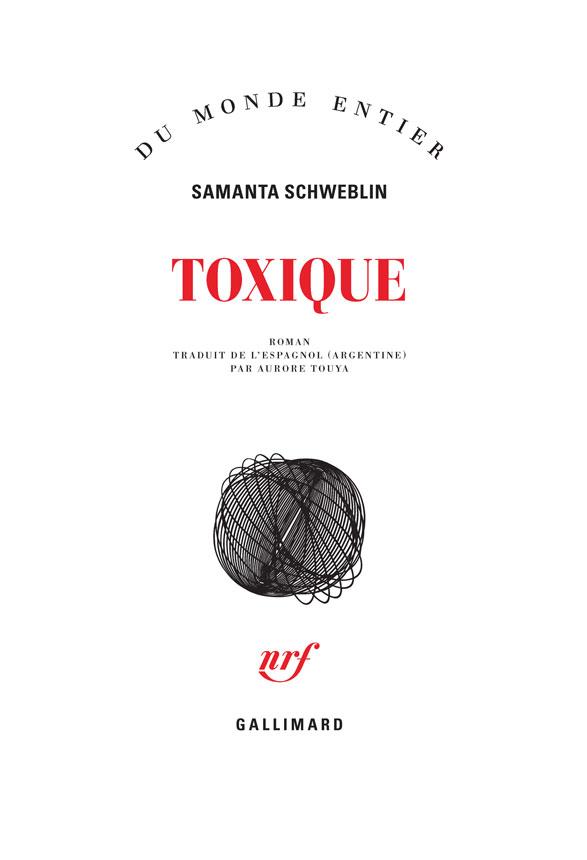Toxique | Schweblin, Samanta