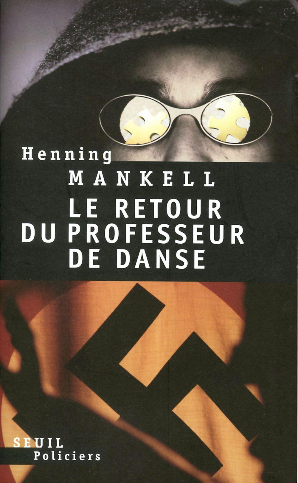 Le Retour du professeur de danse | Mankell, Henning (1948-2015). Auteur