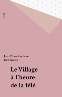 Le Village à l'heure de la ...