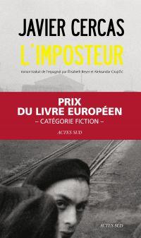 L'imposteur | Cercas, Javier (1962-....). Auteur