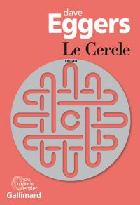Le Cercle | Eggers, Dave