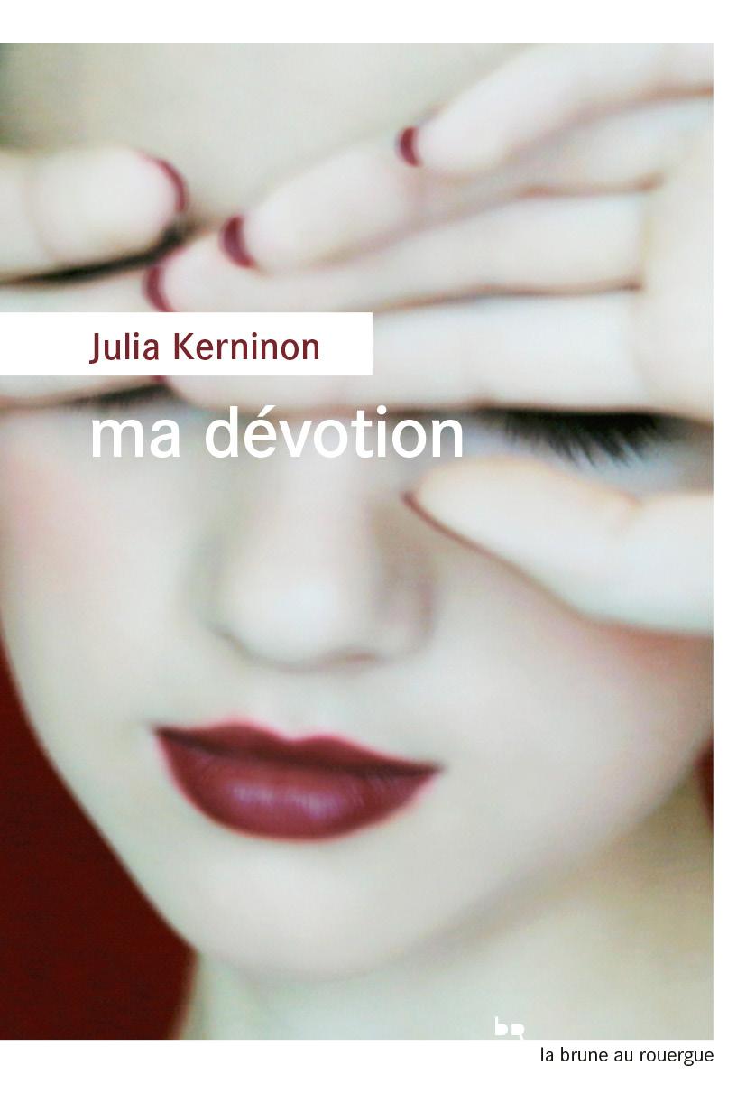 Ma dévotion | Kerninon, Julia