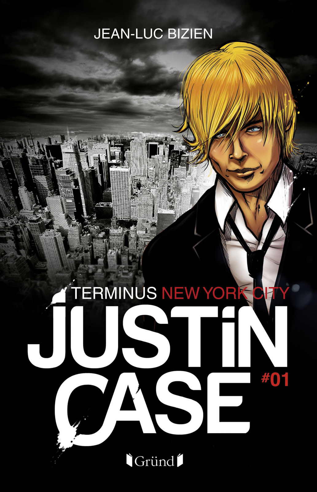 Justin Case, tome 1 - Terminus New York City | BIZIEN, Jean-Luc