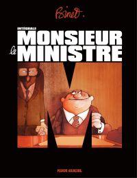 Monsieur le ministre – Intégrale