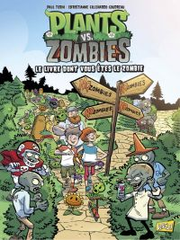 Plants vs Zombies - Tome 16...