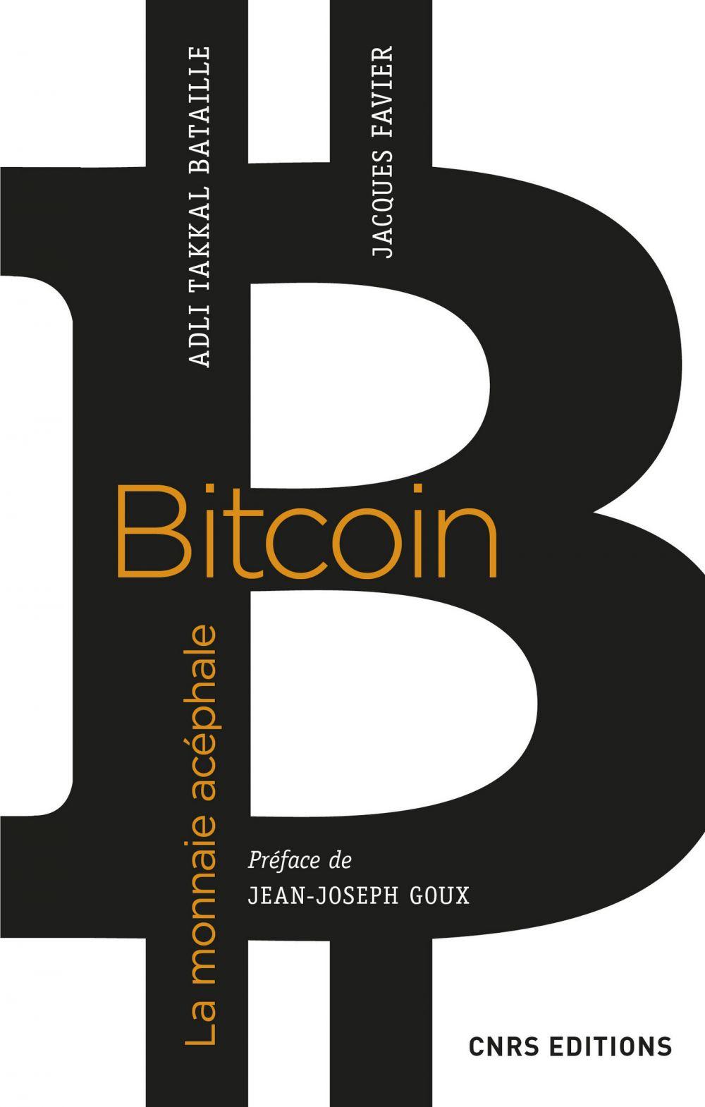 Bitcoin. La monnaie acéphale |