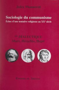 Sociologie du communisme. É...