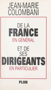 De la France en général et ...