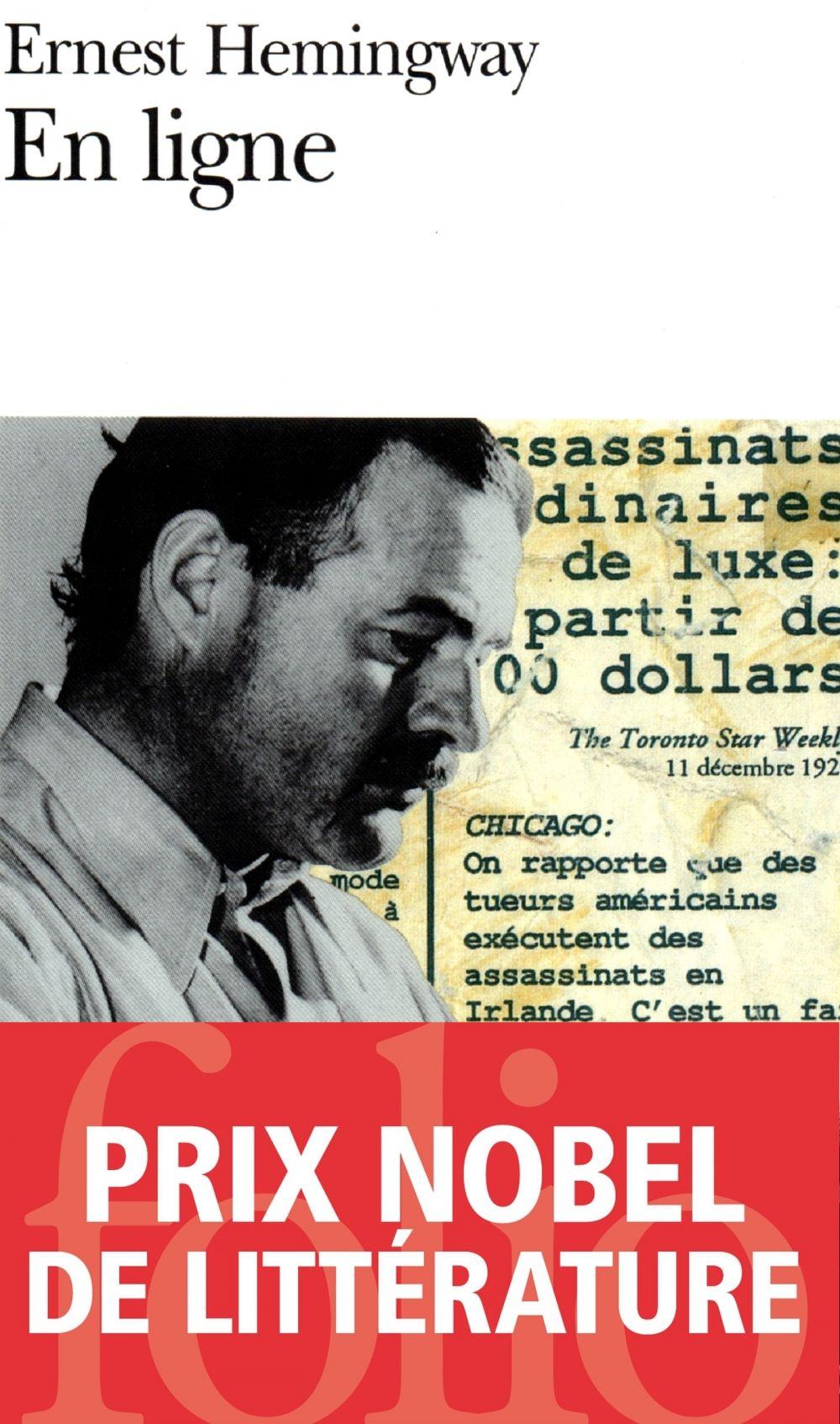En ligne. Choix d'articles et de dépêches de quarante années | Hemingway, Ernest (1899-1961). Auteur
