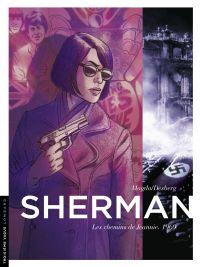Sherman - tome 8 - Les chem...