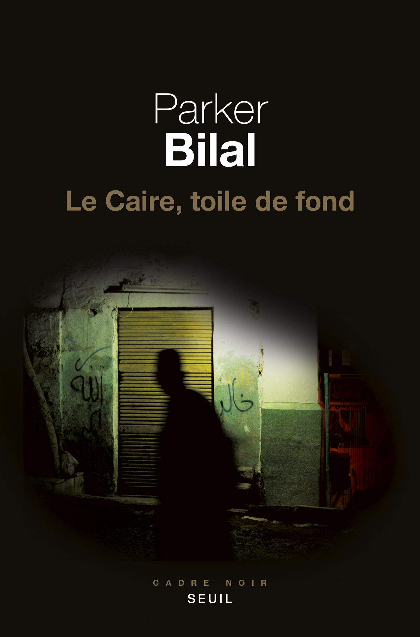 Le Caire, toile de fond | Bilal, Parker