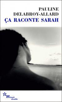 Ca raconte Sarah | Delabroy-Allard, Pauline. Auteur