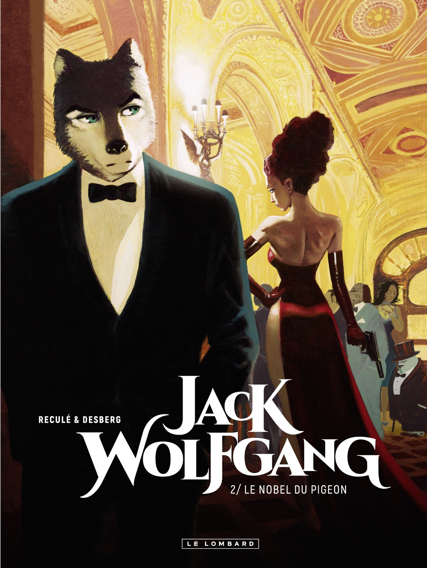 Jack Wolfgang - tome 2 - Le...