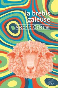 La Brebis galeuse | Celestini, Ascanio (1972-....). Auteur