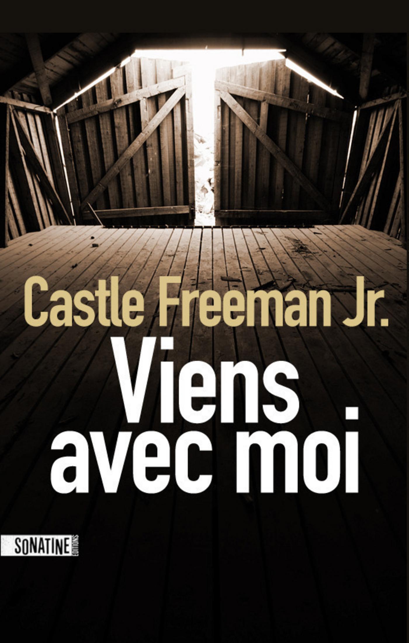 Viens avec moi   FREEMAN, Castle