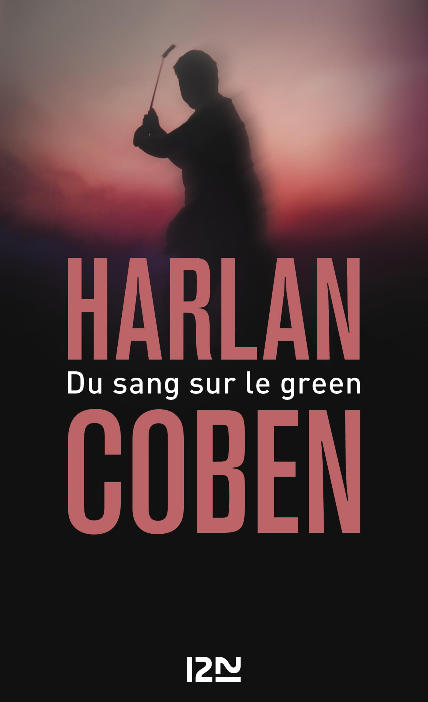 Du sang sur le green | COBEN, Harlan