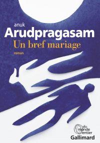 Un bref mariage | Arudpragasam, Anuk