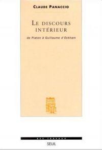 Le Discours intérieur. De Platon à Guillaume d'Ockham