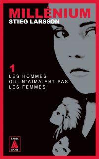 Millénium 1 - Les hommes qui n'aimaient pas les femmes | Larsson, Stieg. Auteur