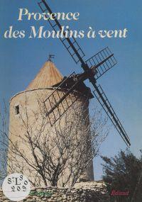 Provence des moulins à vent