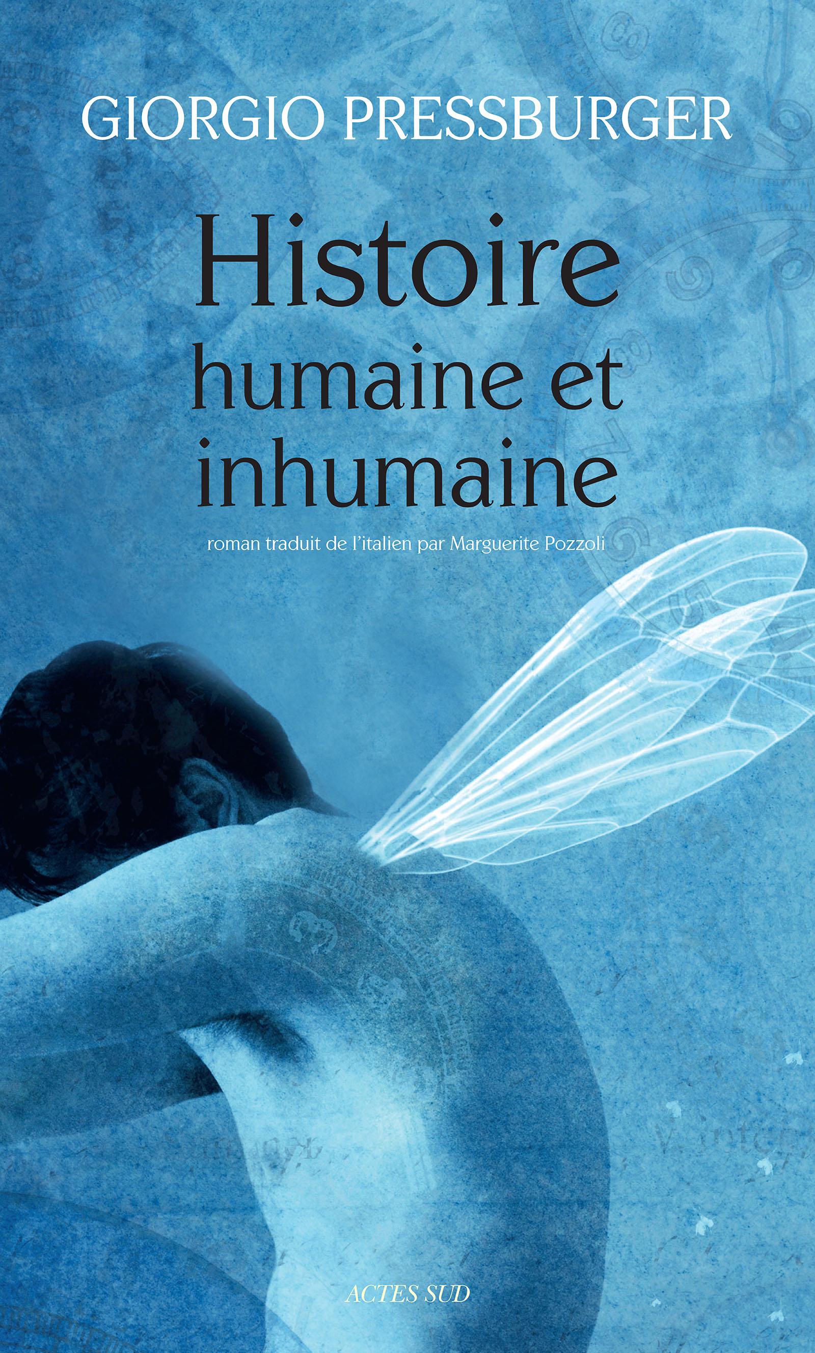 Histoire humaine et inhumaine | Pressburger, Giorgio