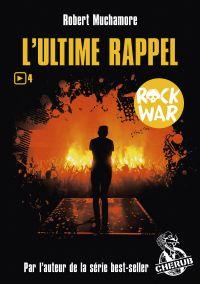 Rock War (Tome 4)  - L'ulti...