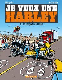 Je veux une Harley - Tome 3...