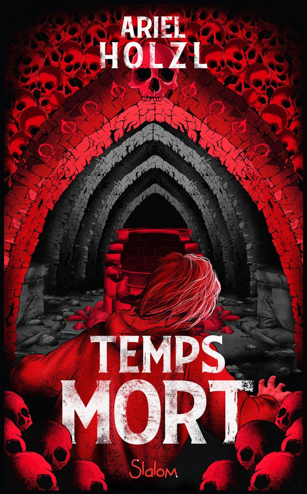 Temps Mort - Roman fantastique - Paris - Dès 13 ans   HOLZL, Ariel. Auteur