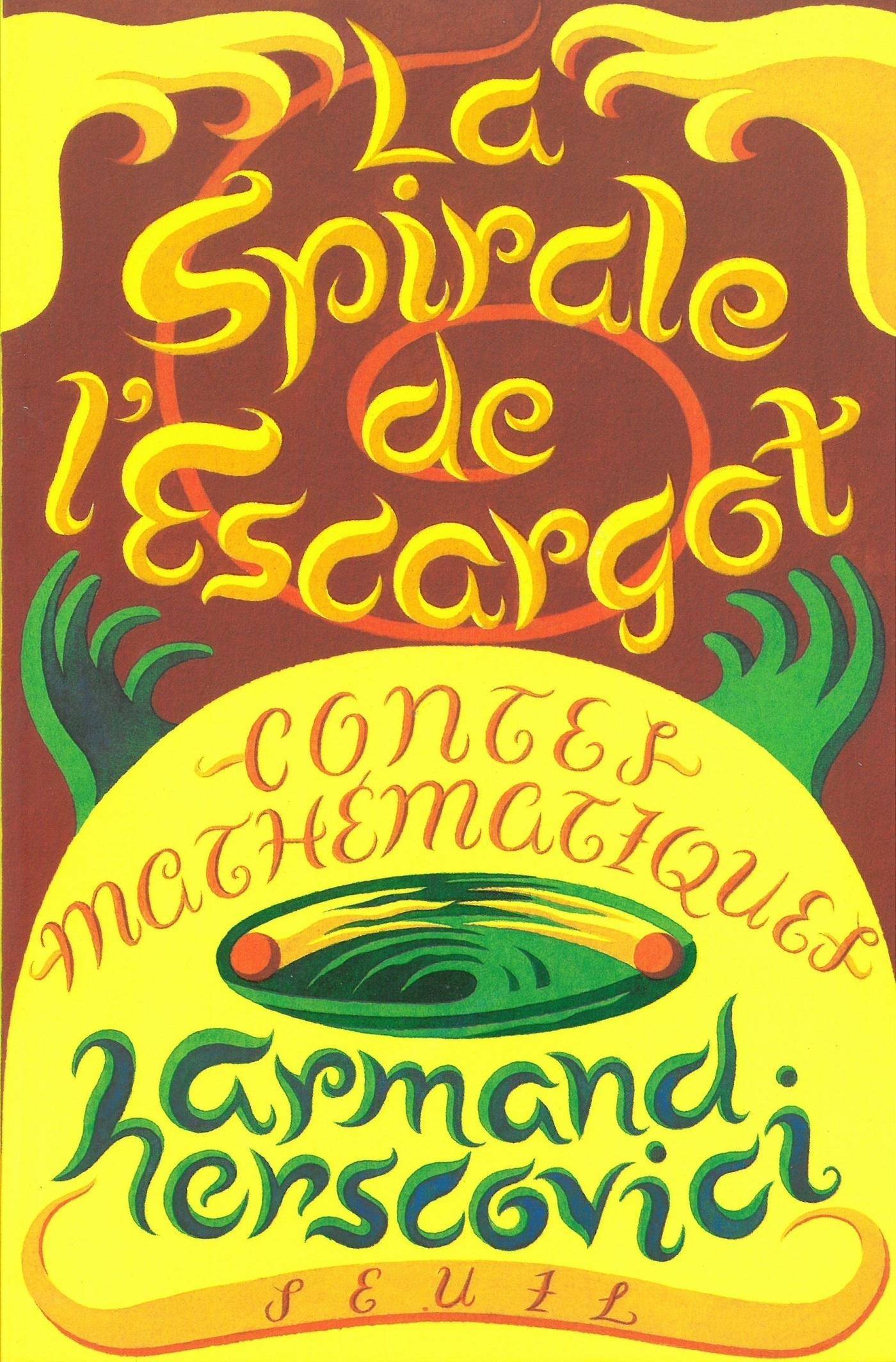 La Spirale de l'escargot. Contes mathématiques