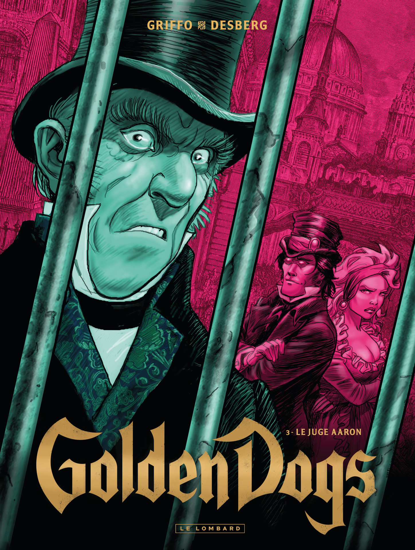Golden Dogs - Tome 3 - Le juge Aaron