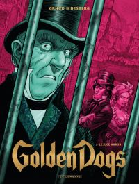 Golden Dogs - Tome 3 - Le j...