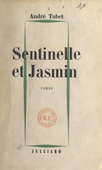 Sentinelle et Jasmin