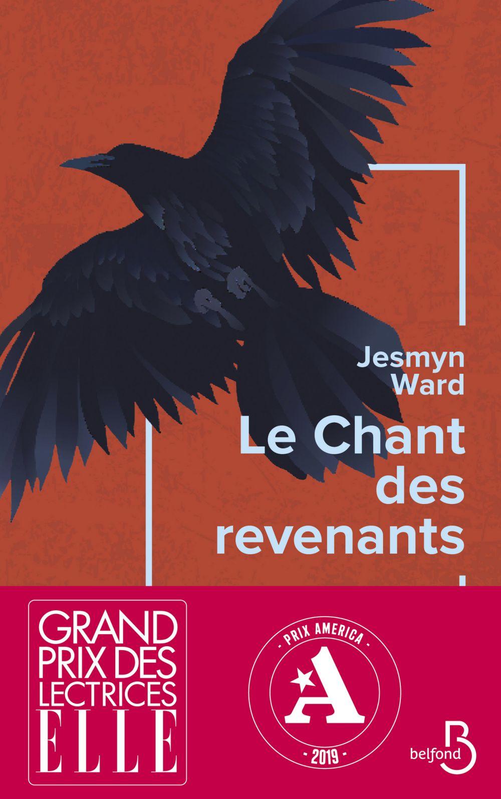Le Chant des revenants - Grand prix des lectrices de ELLE et prix AMERICA 2019 | WARD, Jesmyn. Auteur