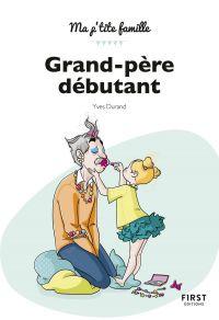 Grand-père débutant,2e édition