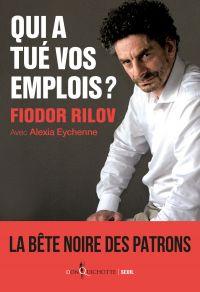 Qui a tué vos emplois ?