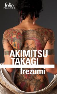 Irezumi | Takagi, Akimitsu (1920-1995). Auteur