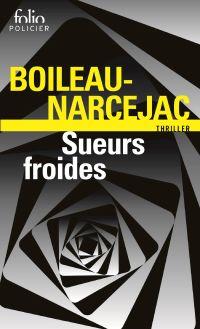 Sueurs froides (D'entre les morts) | Boileau, Pierre (1906-1989). Auteur