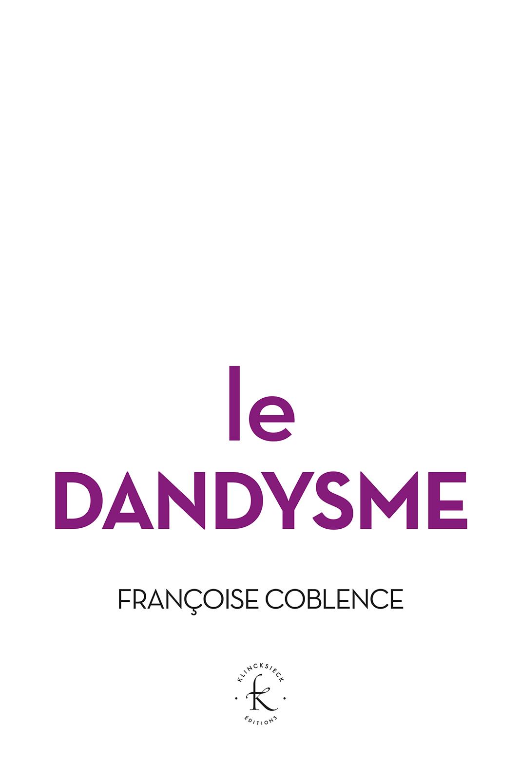 Le Dandysme, obligation d'i...