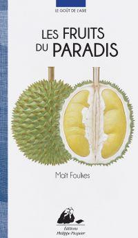 Les Fruits du Paradis