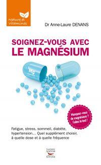 Soignez-vous avec le magnésium