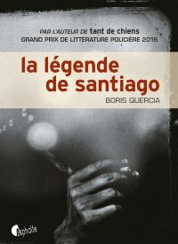 La légende de Santiago | Quercia, Boris. Auteur