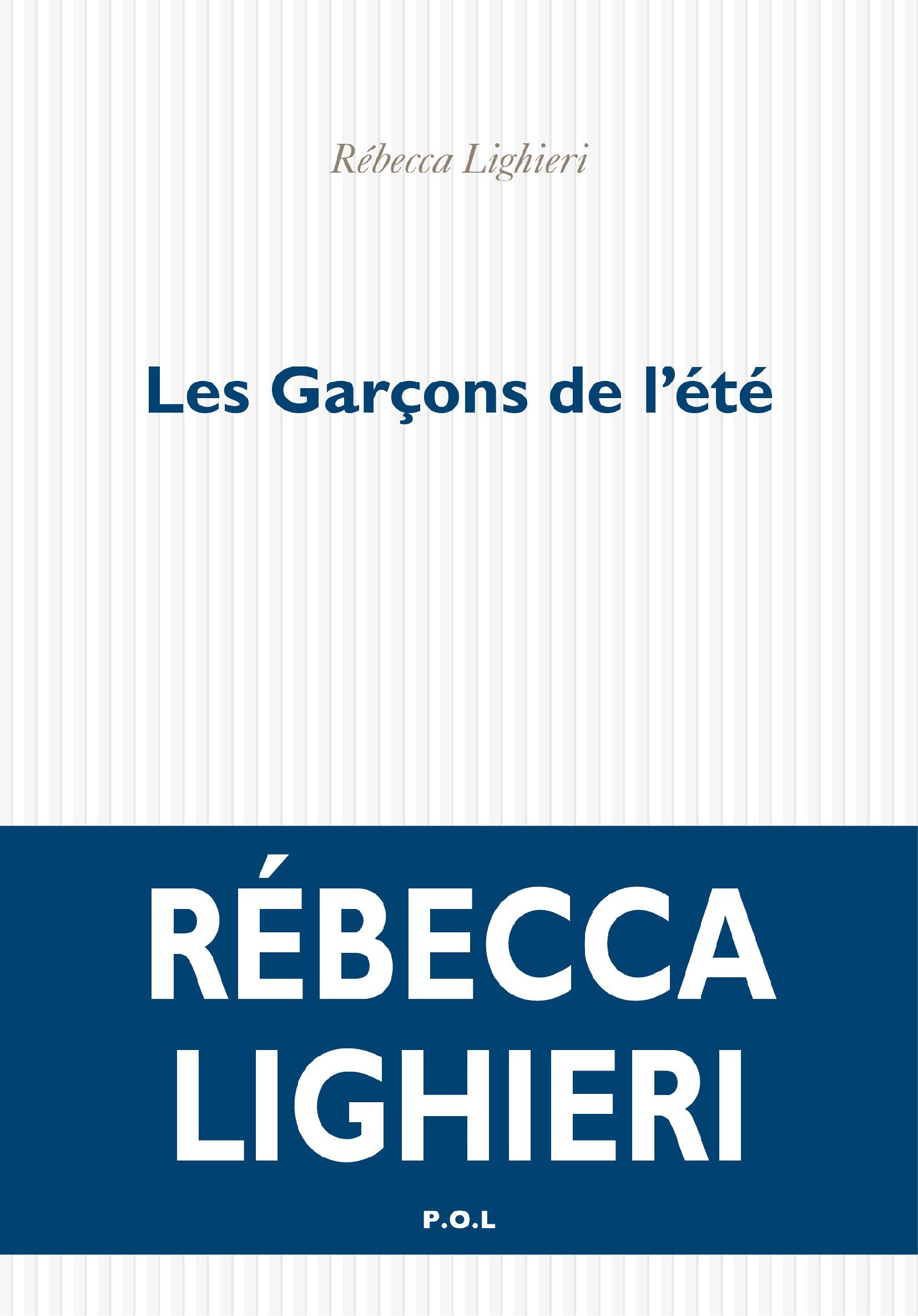 Les Garçons de l'été | Lighieri, Rebecca
