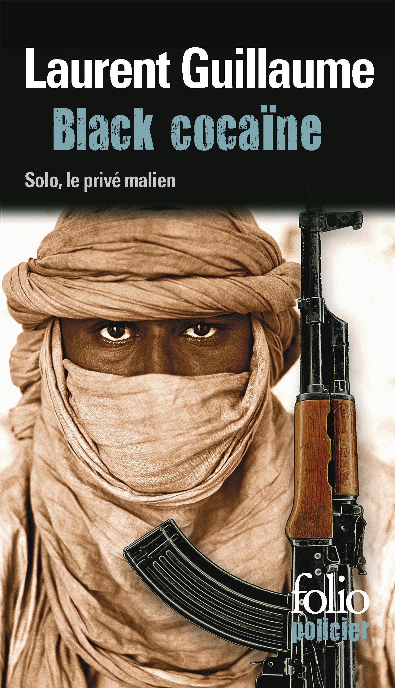 Black cocaïne. Une enquête de Solo, le privé malien | Guillaume, Laurent