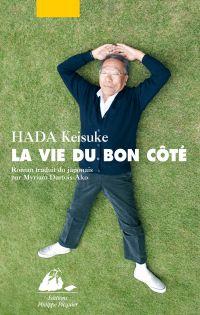 La Vie du bon côté | HADA, Keisuke. Auteur