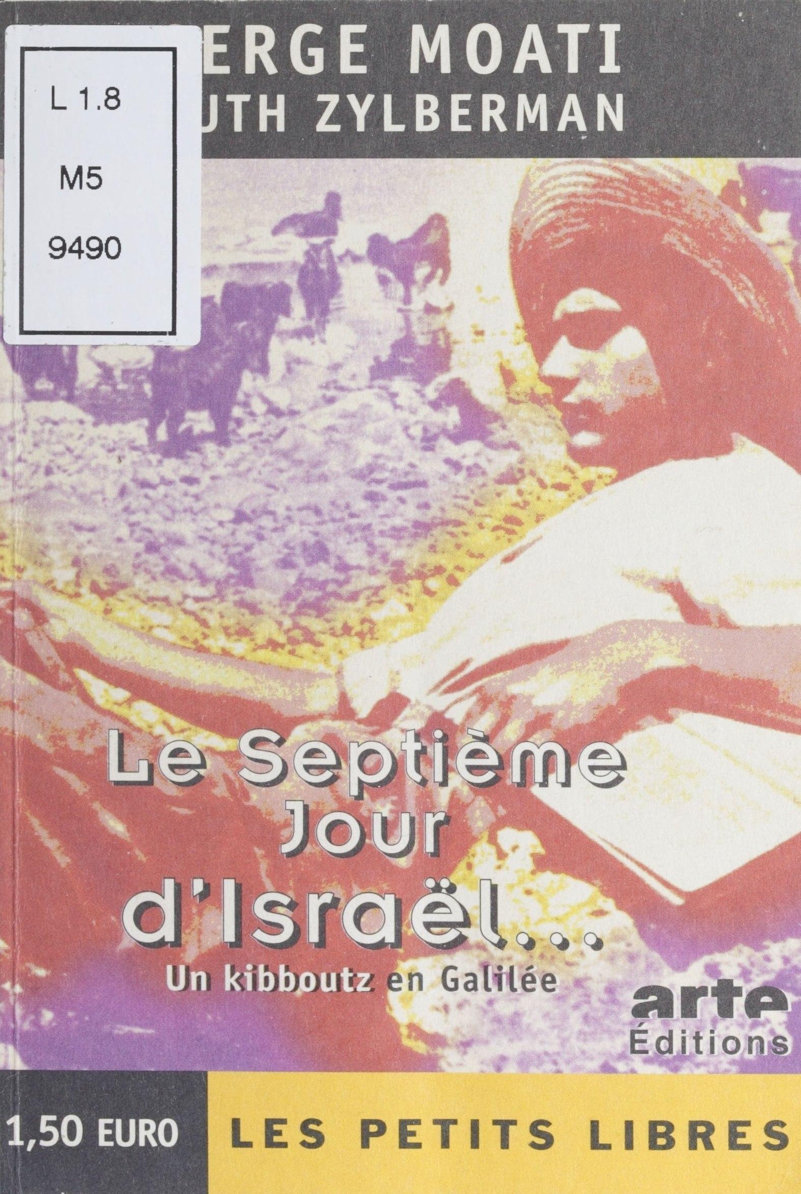 Le septième jour d'Israël :...