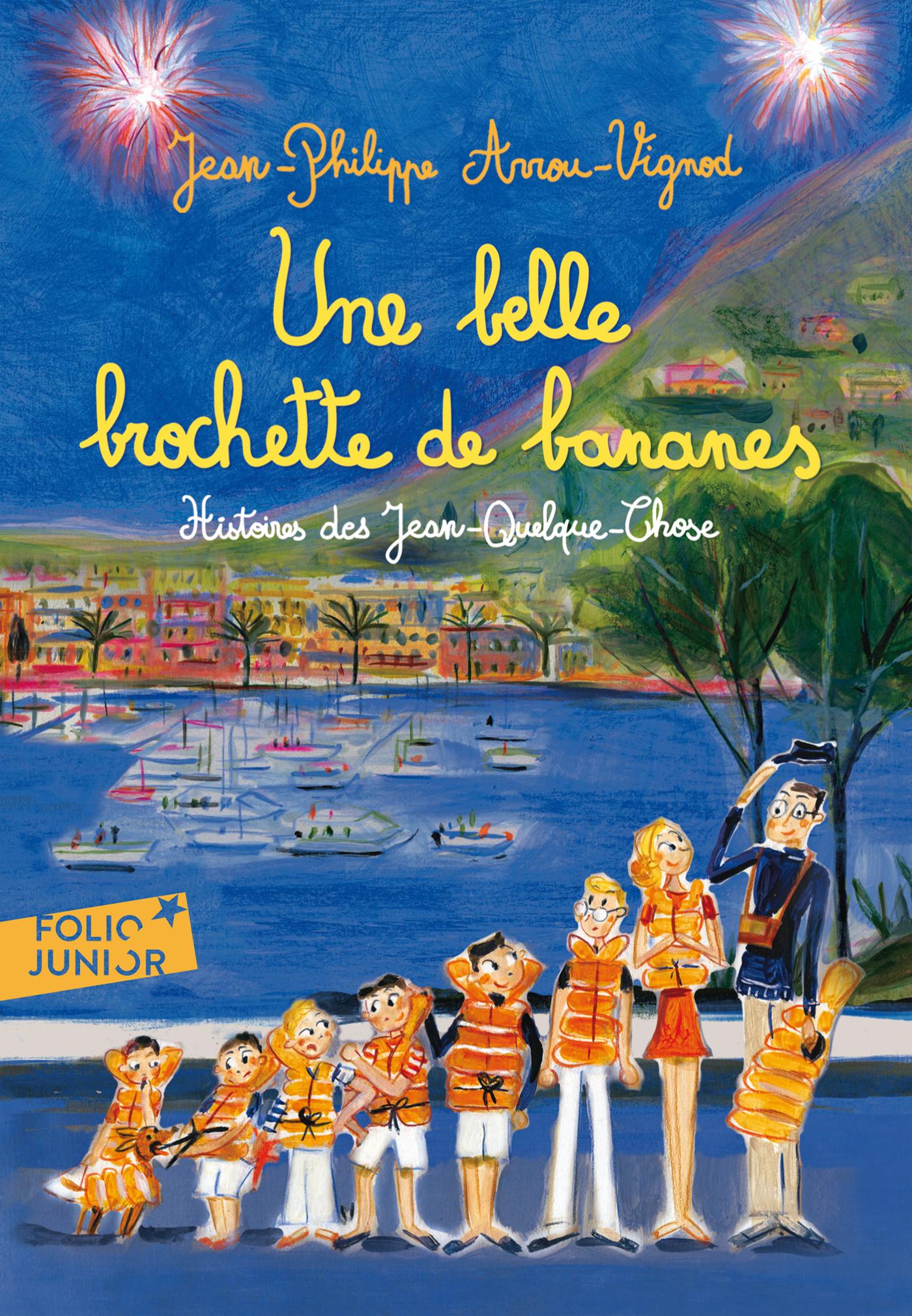 Une belle brochette de bananes. Histoires des Jean-Quelque-Chose | Corbasson, Dominique