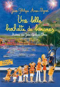 Histoires des Jean-Quelque-Chose (Tome 6) - Une belle brochette de bananes | Arrou-Vignod, Jean-Philippe. Auteur