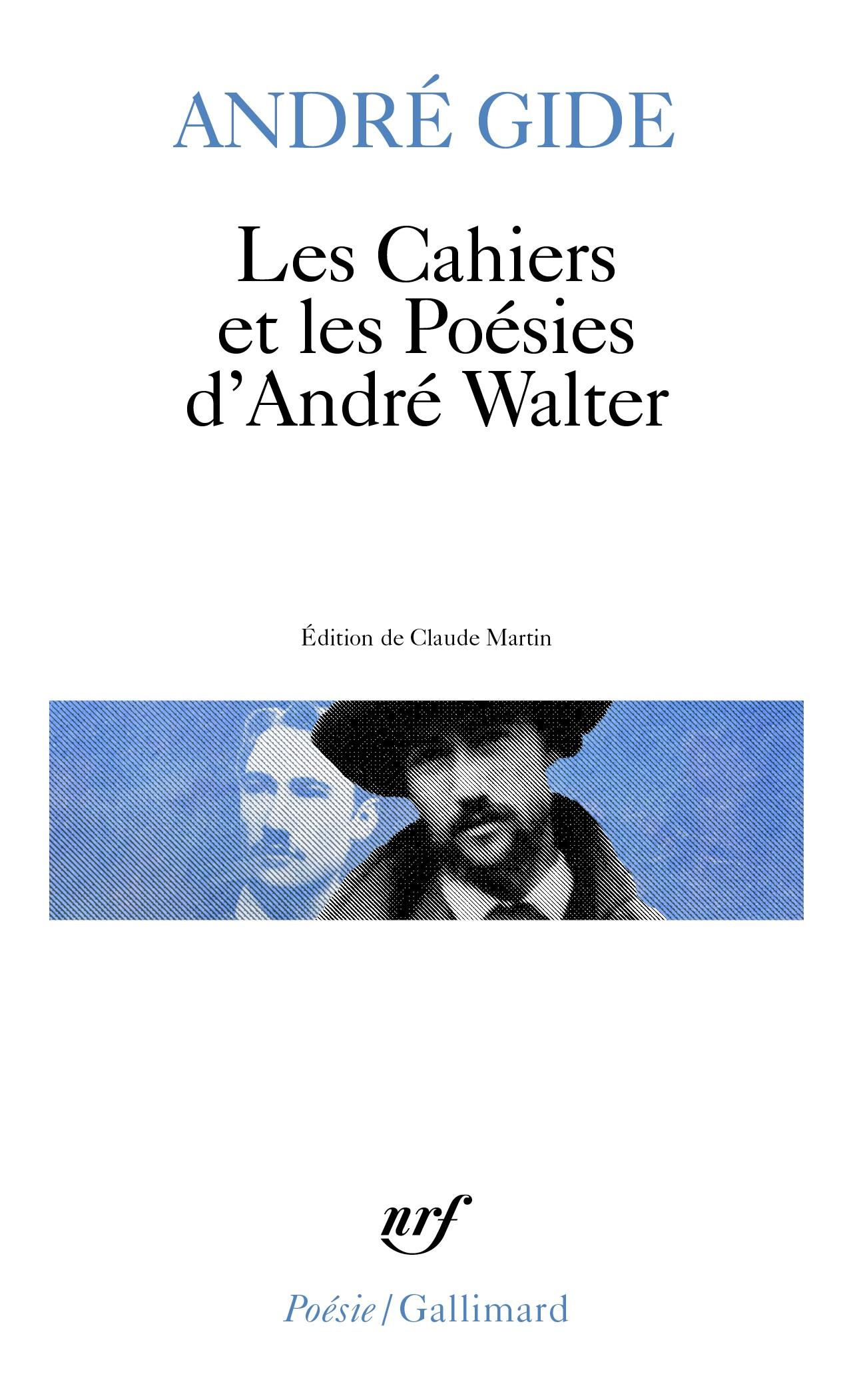 Les Cahiers et les Poésies d'André Walter