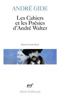 Les Cahiers et les Poésies ...